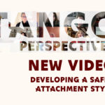 Tango Perspectives: developing a healthier attachment style